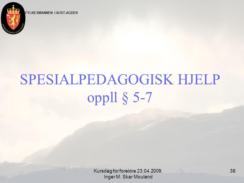 SPESIALPEDAGOGISK HJELP oppll § 5-7