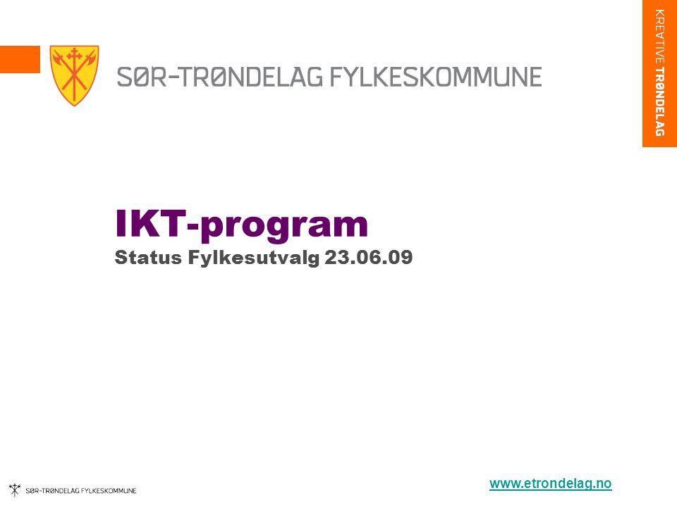 IKT-program Status Fylkesutvalg 23.06.09