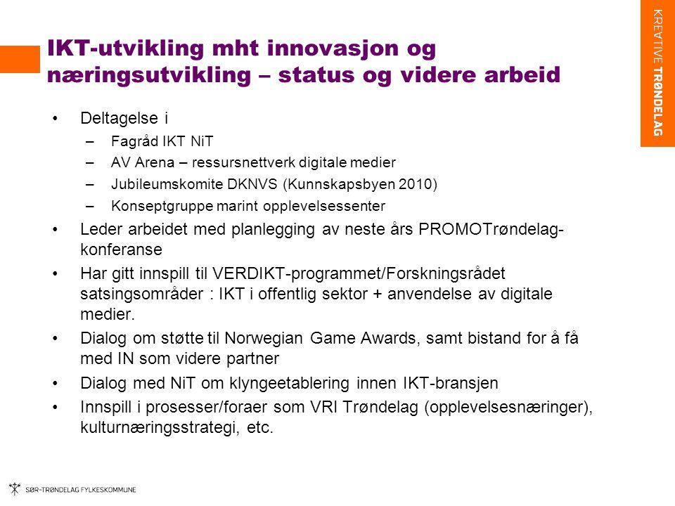 IKT-utvikling mht innovasjon og næringsutvikling – status og videre arbeid
