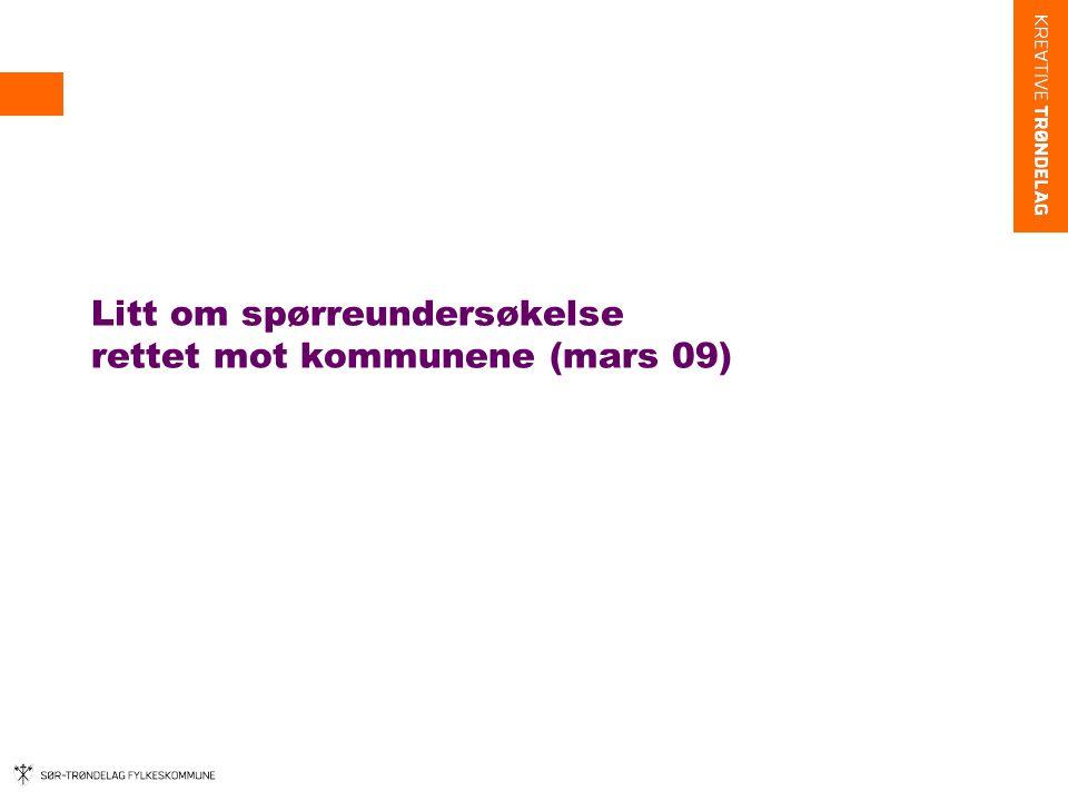Litt om spørreundersøkelse rettet mot kommunene (mars 09)