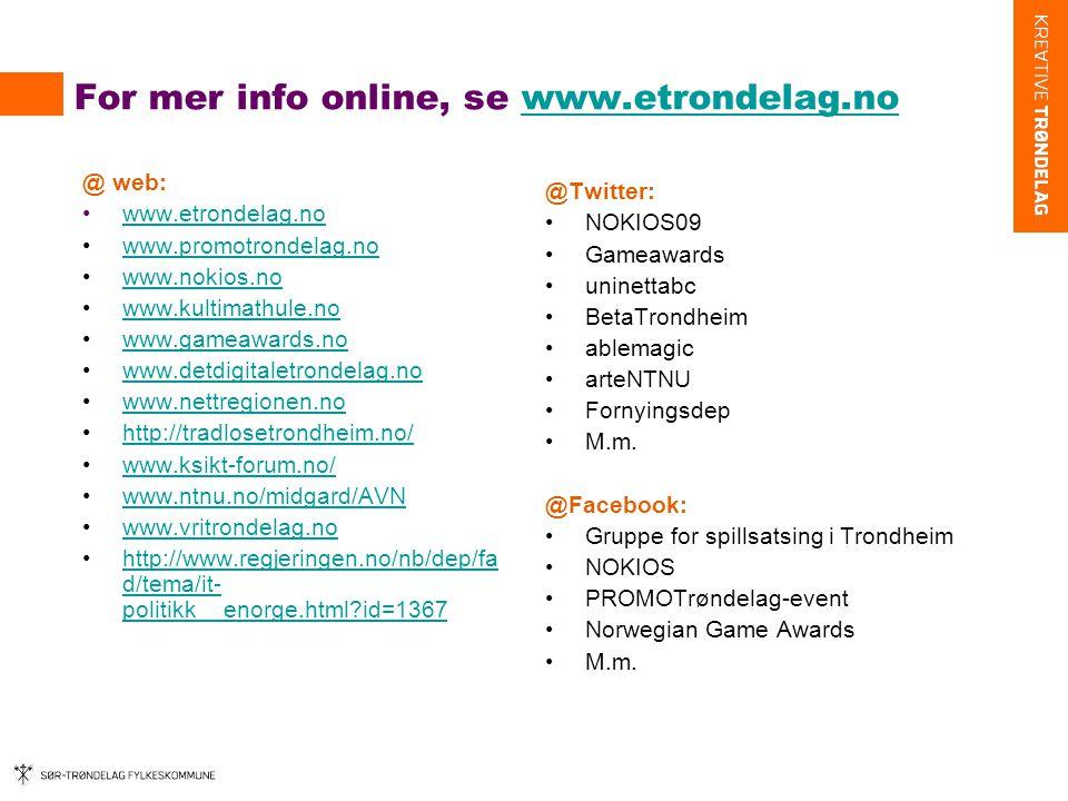 For mer info online, se www.etrondelag.no