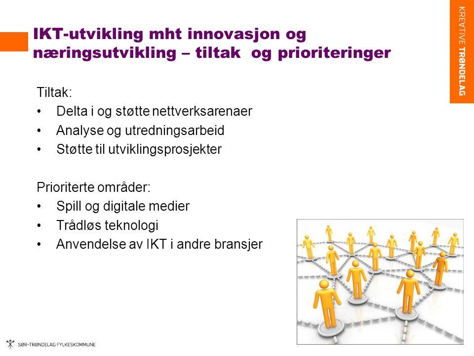 IKT-utvikling mht innovasjon og næringsutvikling – tiltak og prioriteringer