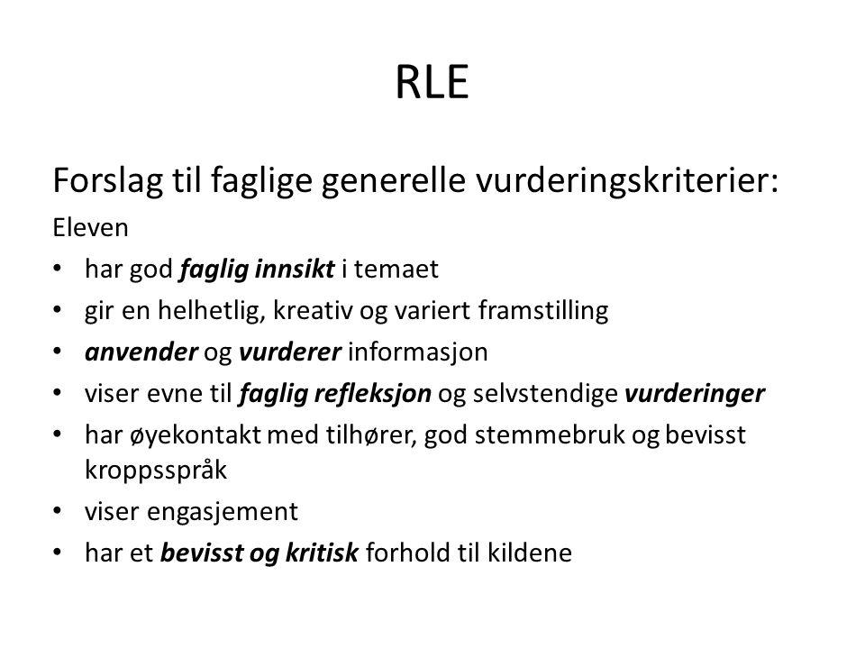 RLE Forslag til faglige generelle vurderingskriterier: Eleven