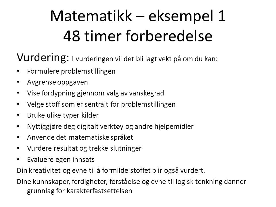 Matematikk – eksempel 1 48 timer forberedelse