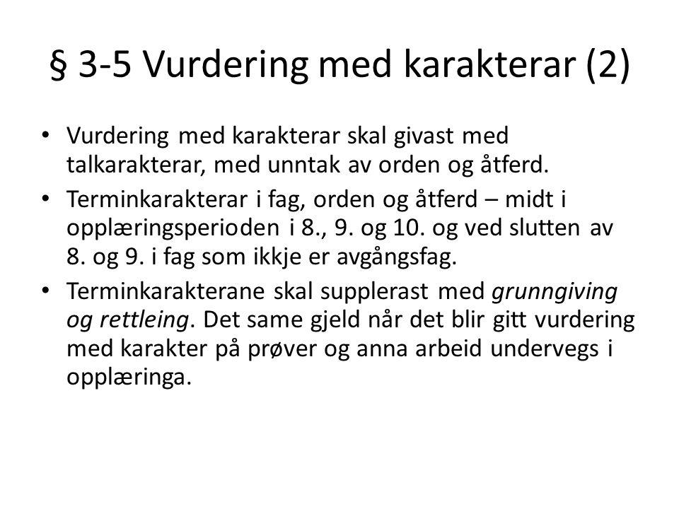 § 3-5 Vurdering med karakterar (2)