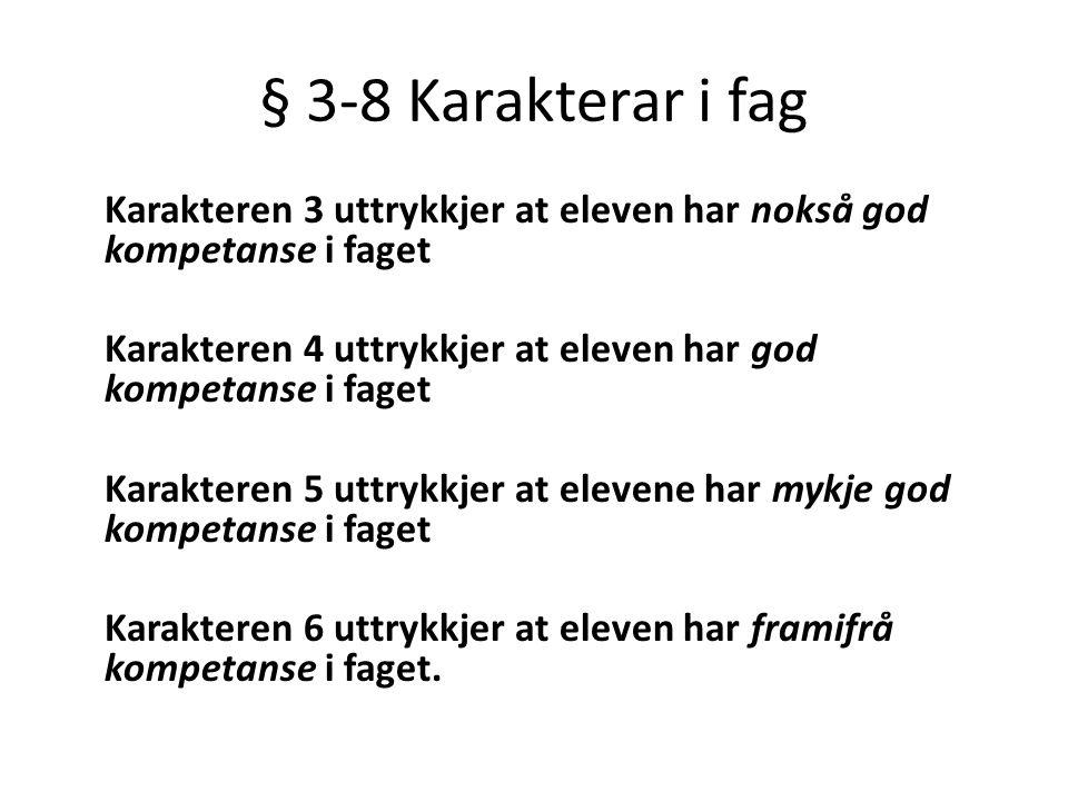 § 3-8 Karakterar i fag