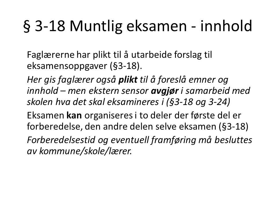 § 3-18 Muntlig eksamen - innhold