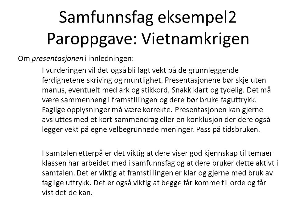 Samfunnsfag eksempel2 Paroppgave: Vietnamkrigen