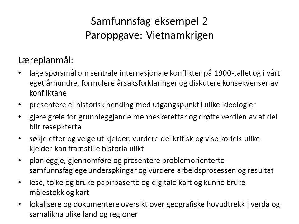 Samfunnsfag eksempel 2 Paroppgave: Vietnamkrigen
