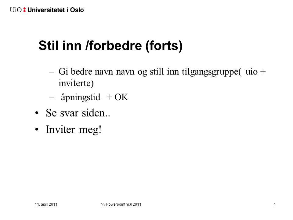 Lage eget skjema Logg inn (nettskjema.uio.no)