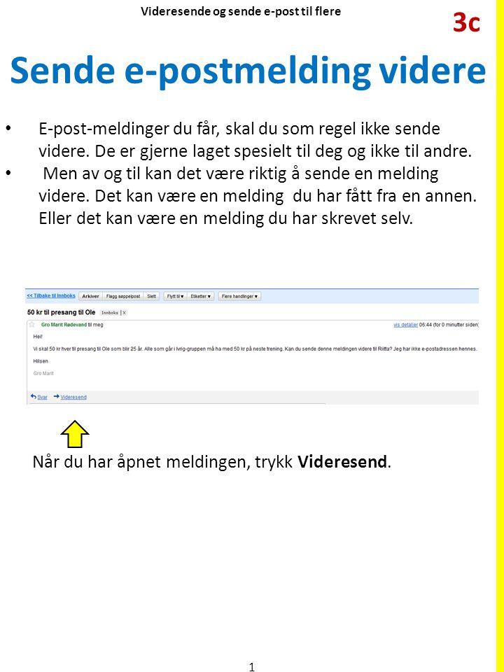 Sende e-postmelding videre