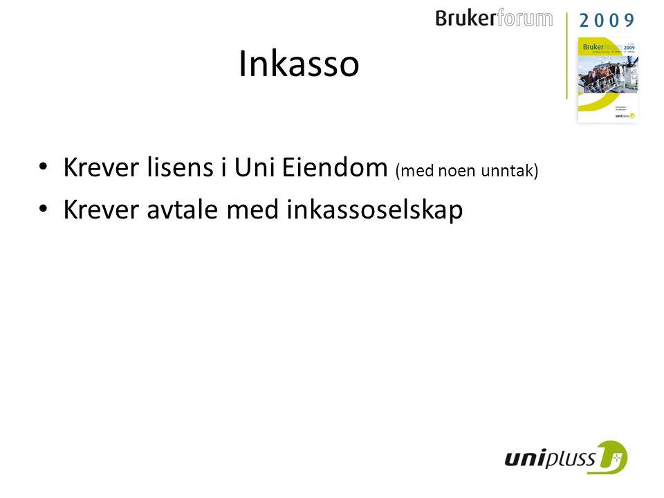 Inkasso Krever lisens i Uni Eiendom (med noen unntak)