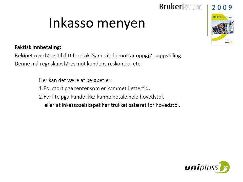 Inkasso menyen Faktisk innbetaling: