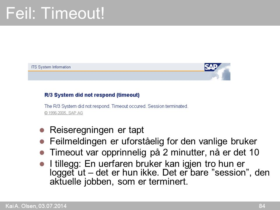 Feil: Timeout! Reiseregningen er tapt