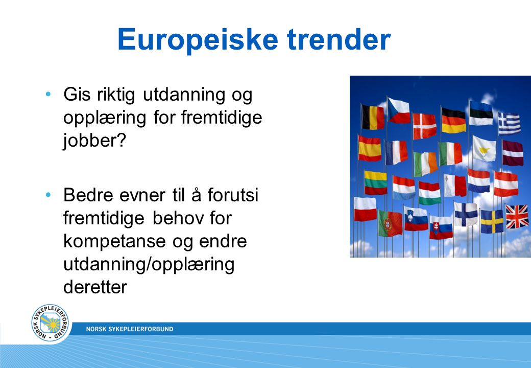 Europeiske trender Gis riktig utdanning og opplæring for fremtidige jobber