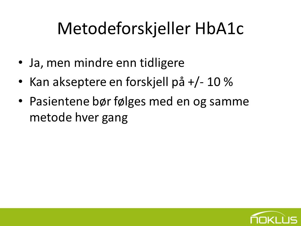 Metodeforskjeller HbA1c