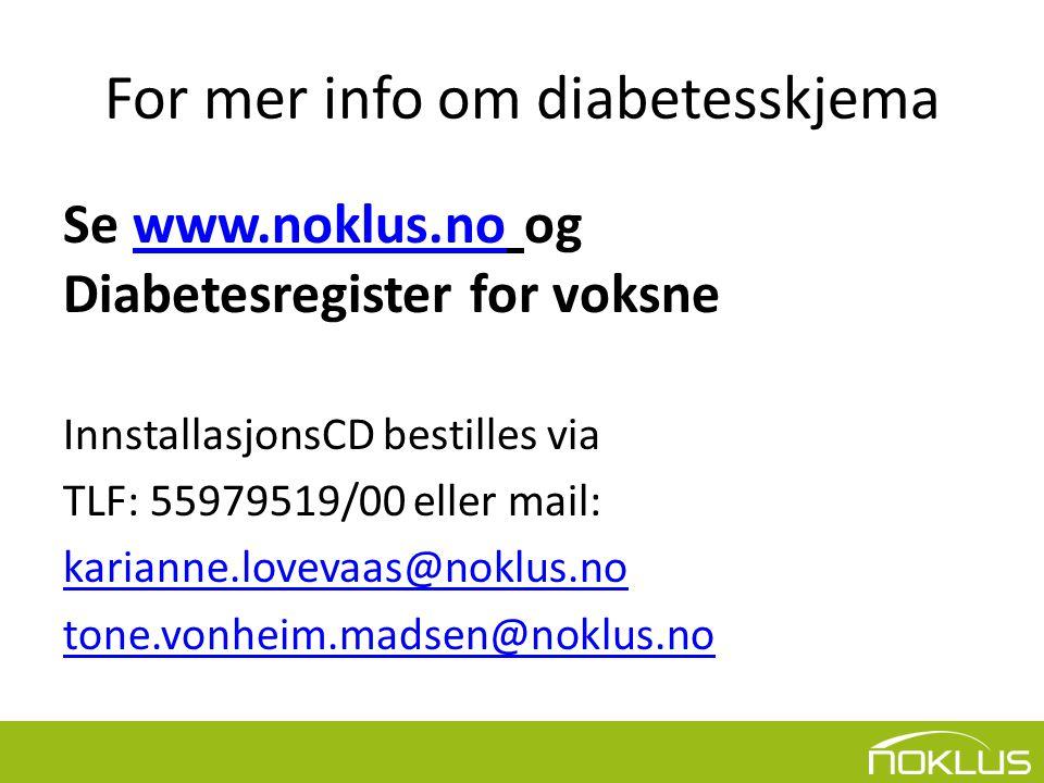 For mer info om diabetesskjema