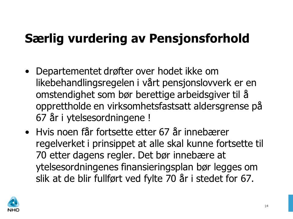 Særlig vurdering av Pensjonsforhold