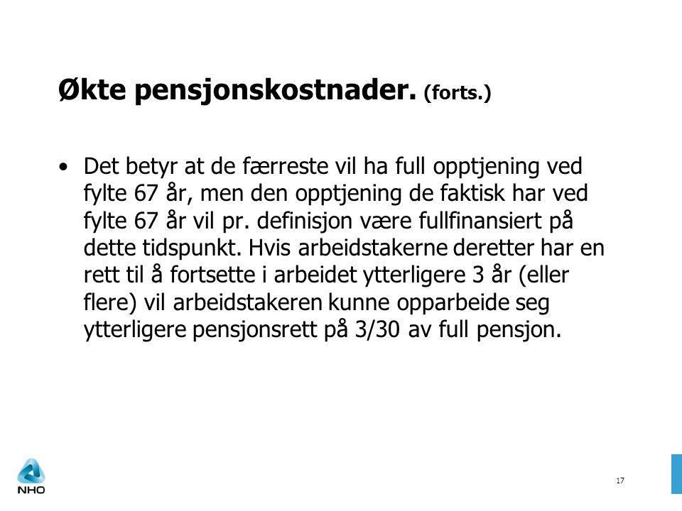 Økte pensjonskostnader. (forts.)