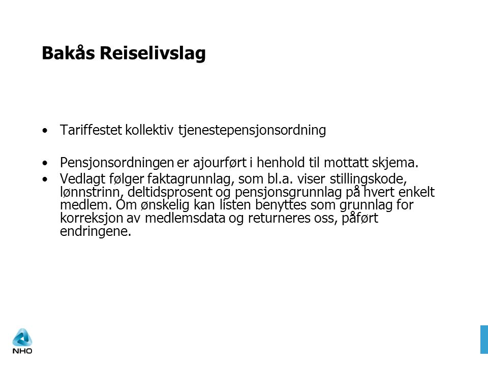 Bakås Reiselivslag Tariffestet kollektiv tjenestepensjonsordning
