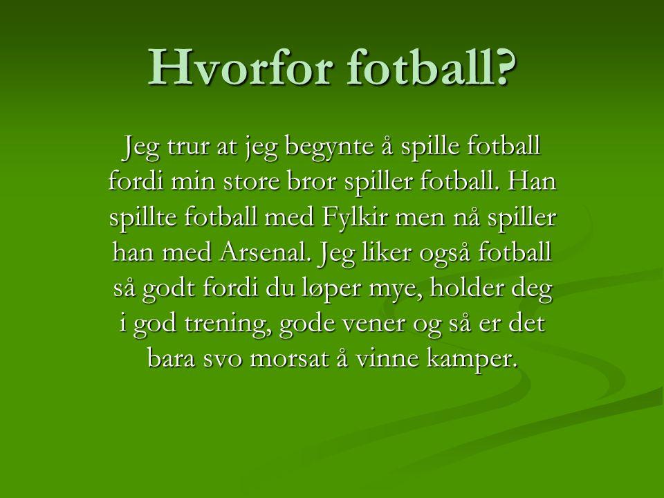 Hvorfor fotball