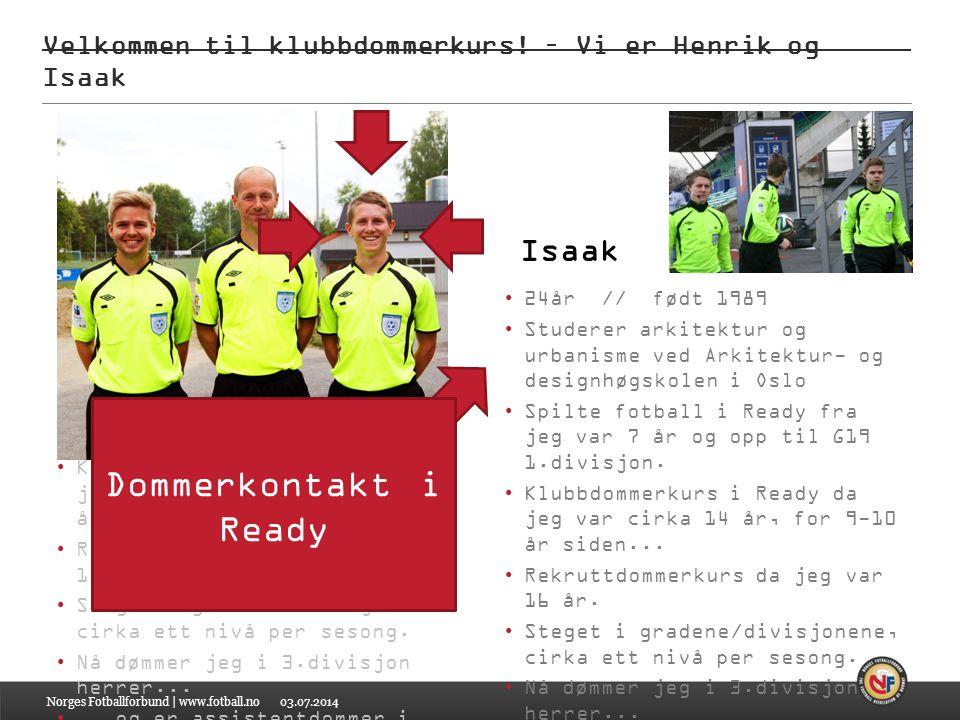 Velkommen til klubbdommerkurs! – Vi er Henrik og Isaak
