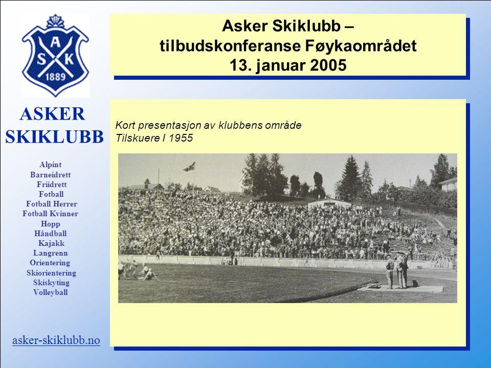 Asker Skiklubb – tilbudskonferanse Føykaområdet 13. januar 2005