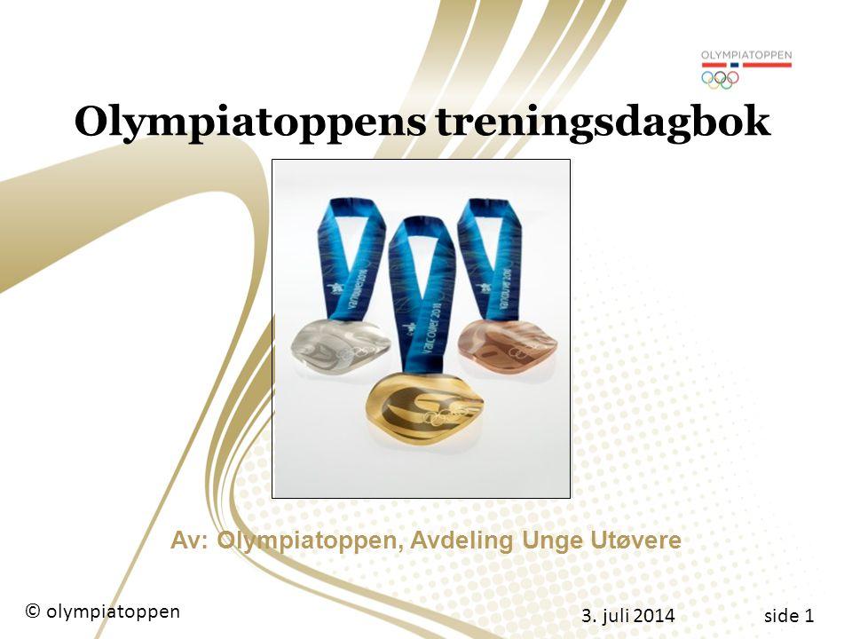 Olympiatoppens treningsdagbok Av: Olympiatoppen, Avdeling Unge Utøvere