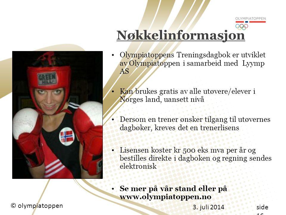 Nøkkelinformasjon Olympiatoppens Treningsdagbok er utviklet av Olympiatoppen i samarbeid med Lyymp AS.