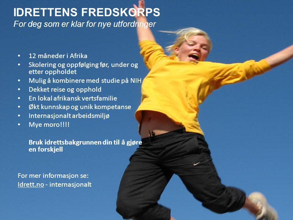 Idrettens Fredskorps IDRETTENS FREDSKORPS