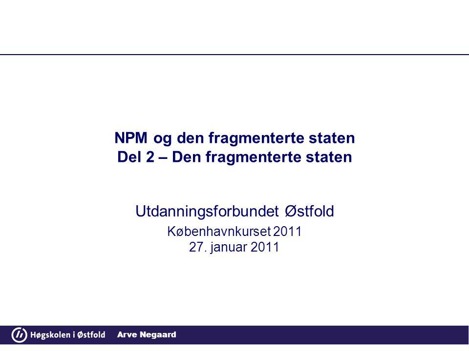 NPM og den fragmenterte staten Del 2 – Den fragmenterte staten