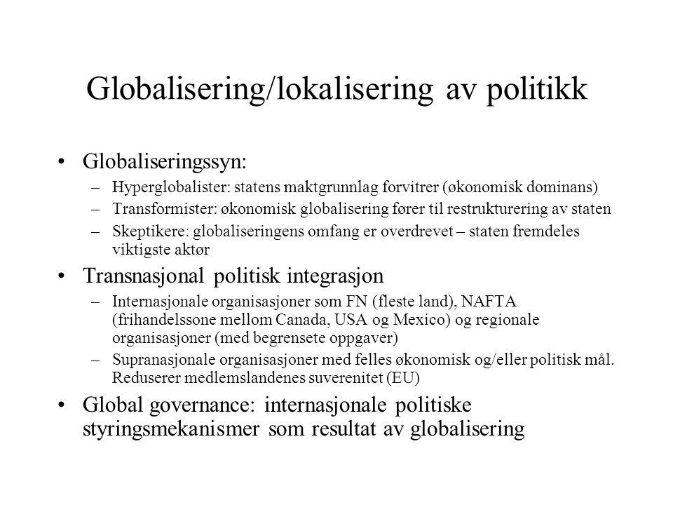 Globalisering/lokalisering av politikk