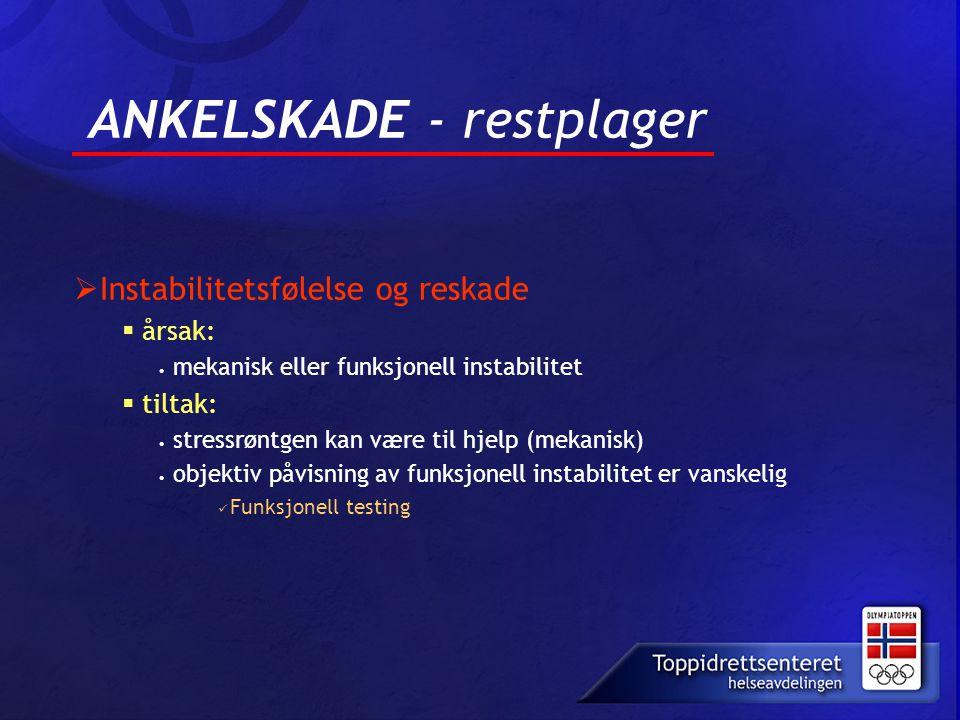 ANKELSKADE - restplager