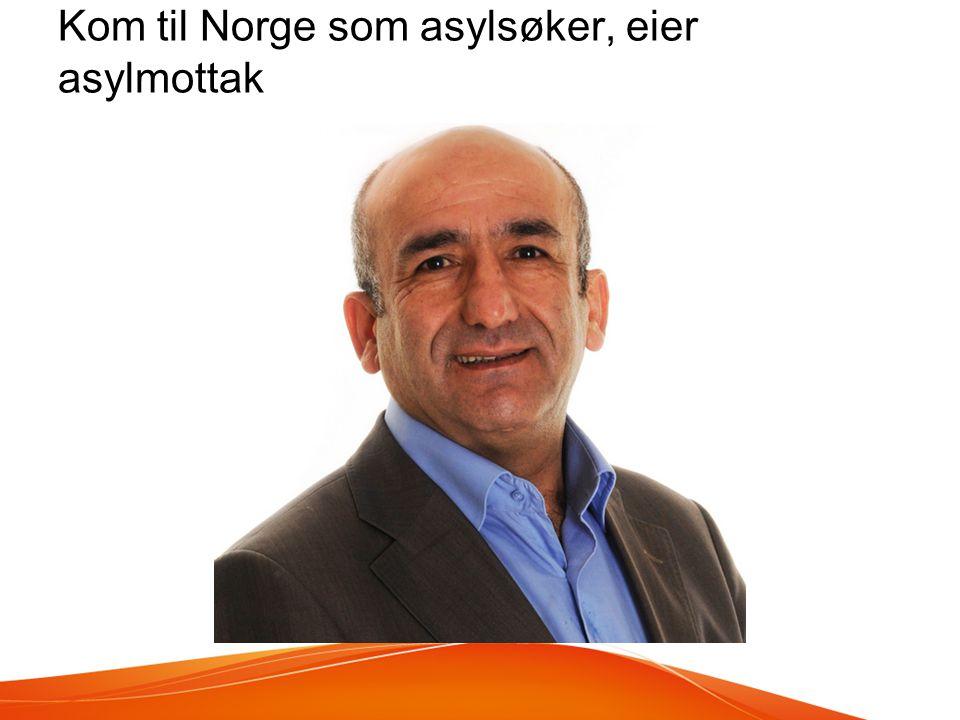 Kom til Norge som asylsøker, eier asylmottak