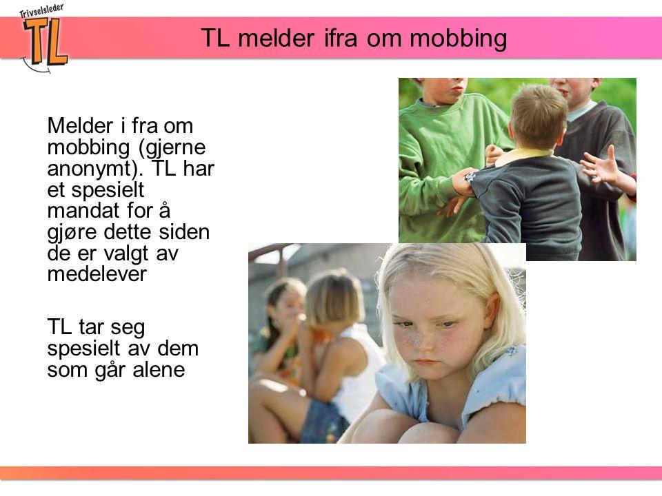 TL melder ifra om mobbing