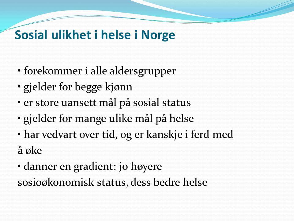 Sosial ulikhet i helse i Norge
