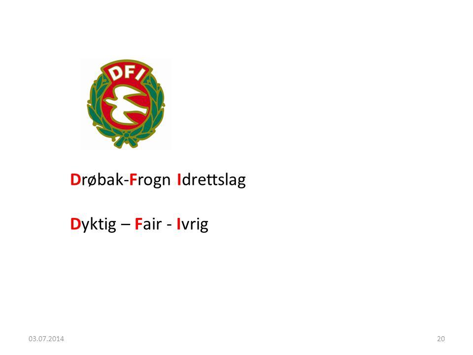 Drøbak-Frogn Idrettslag Dyktig – Fair - Ivrig