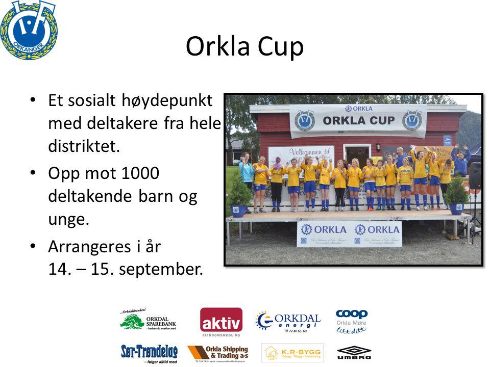 Orkla Cup Et sosialt høydepunkt med deltakere fra hele distriktet.