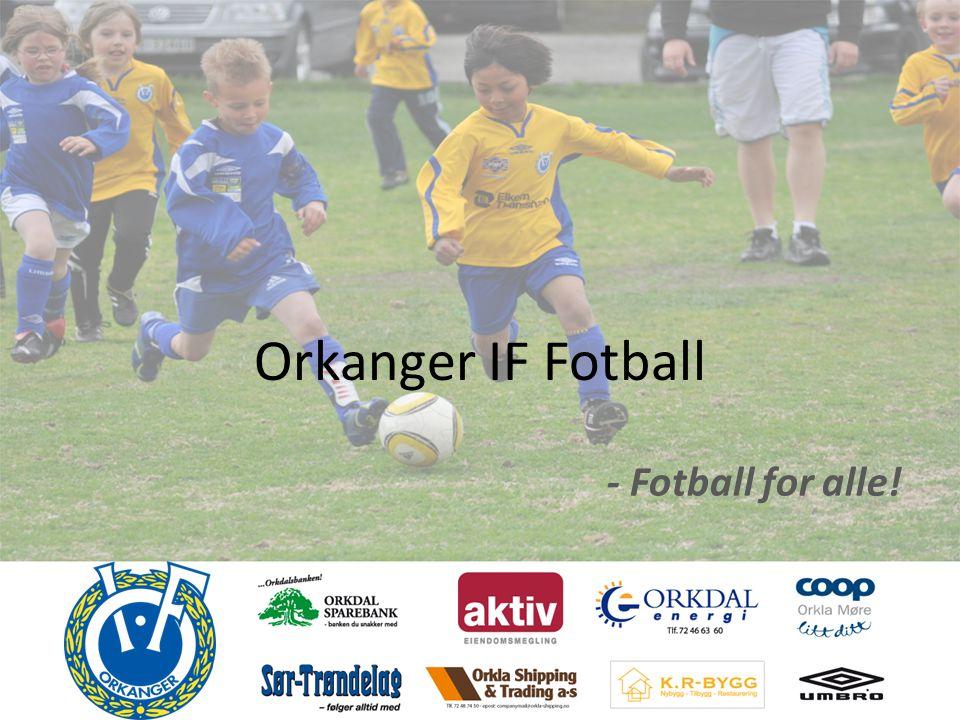 Orkanger IF Fotball - Fotball for alle!