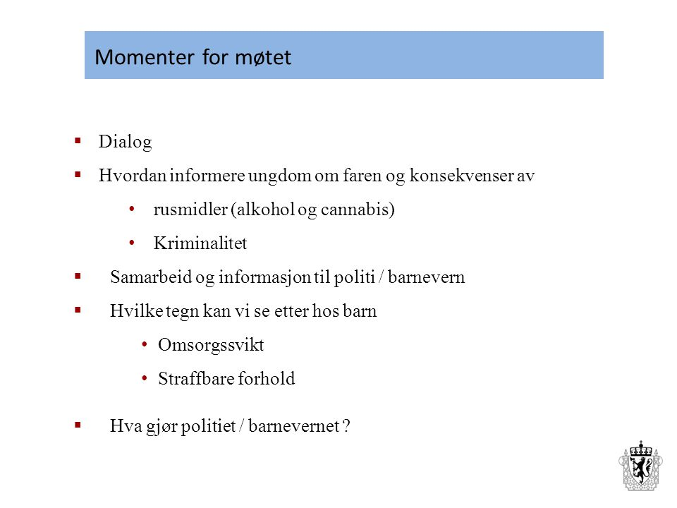 Momenter for møtet Dialog