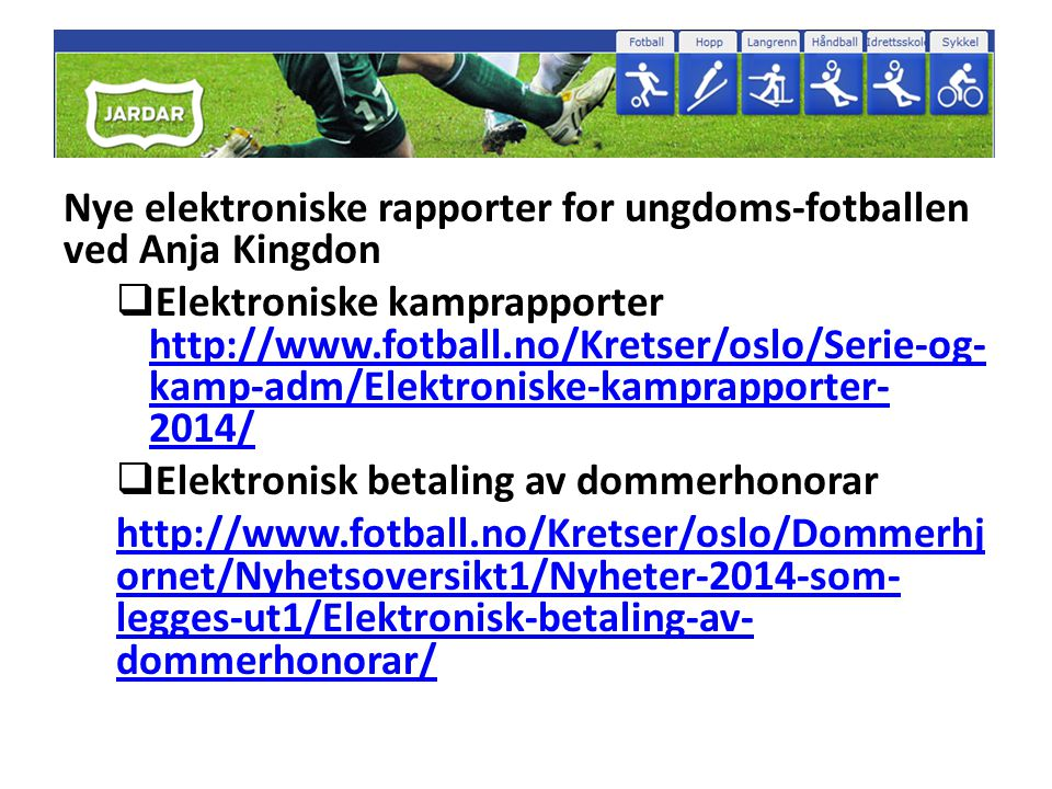 Nye elektroniske rapporter for ungdoms-fotballen ved Anja Kingdon