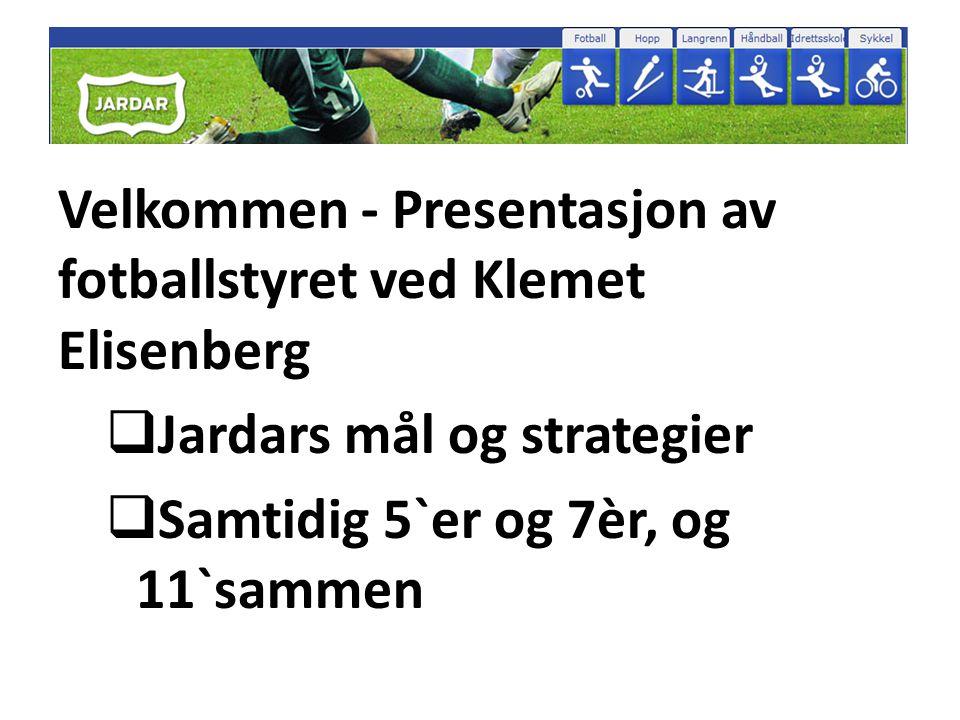 Velkommen - Presentasjon av fotballstyret ved Klemet Elisenberg