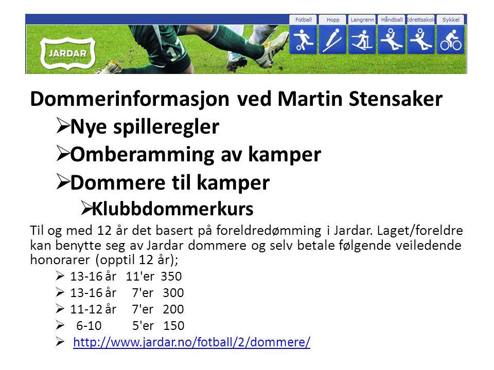 Dommerinformasjon ved Martin Stensaker Nye spilleregler