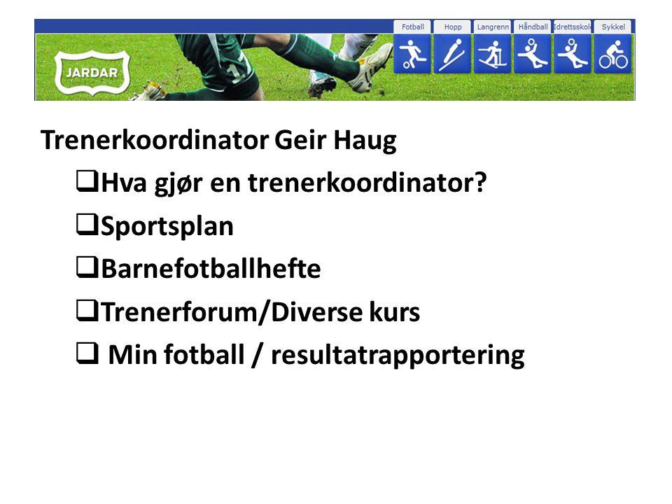 Trenerkoordinator Geir Haug