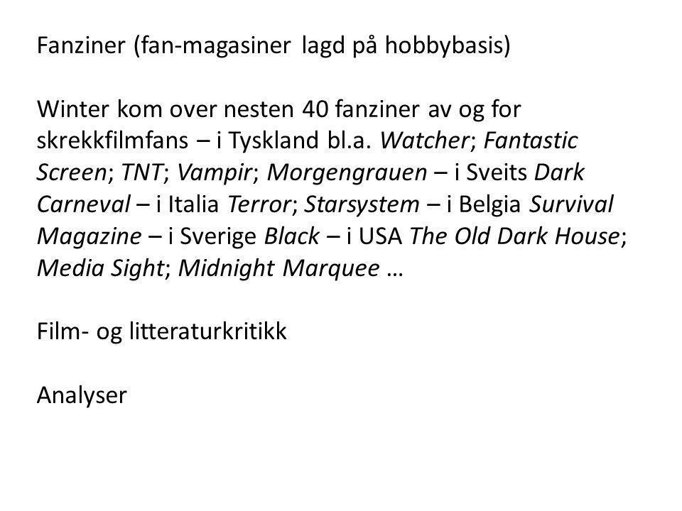 Fanziner (fan-magasiner lagd på hobbybasis)
