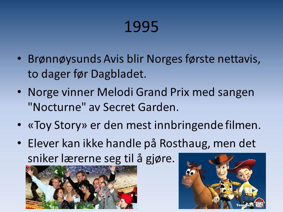 1995 Brønnøysunds Avis blir Norges første nettavis, to dager før Dagbladet. Norge vinner Melodi Grand Prix med sangen Nocturne av Secret Garden.