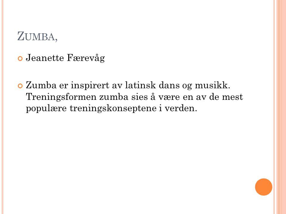 Zumba, Jeanette Færevåg