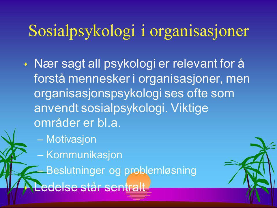 Sosialpsykologi i organisasjoner