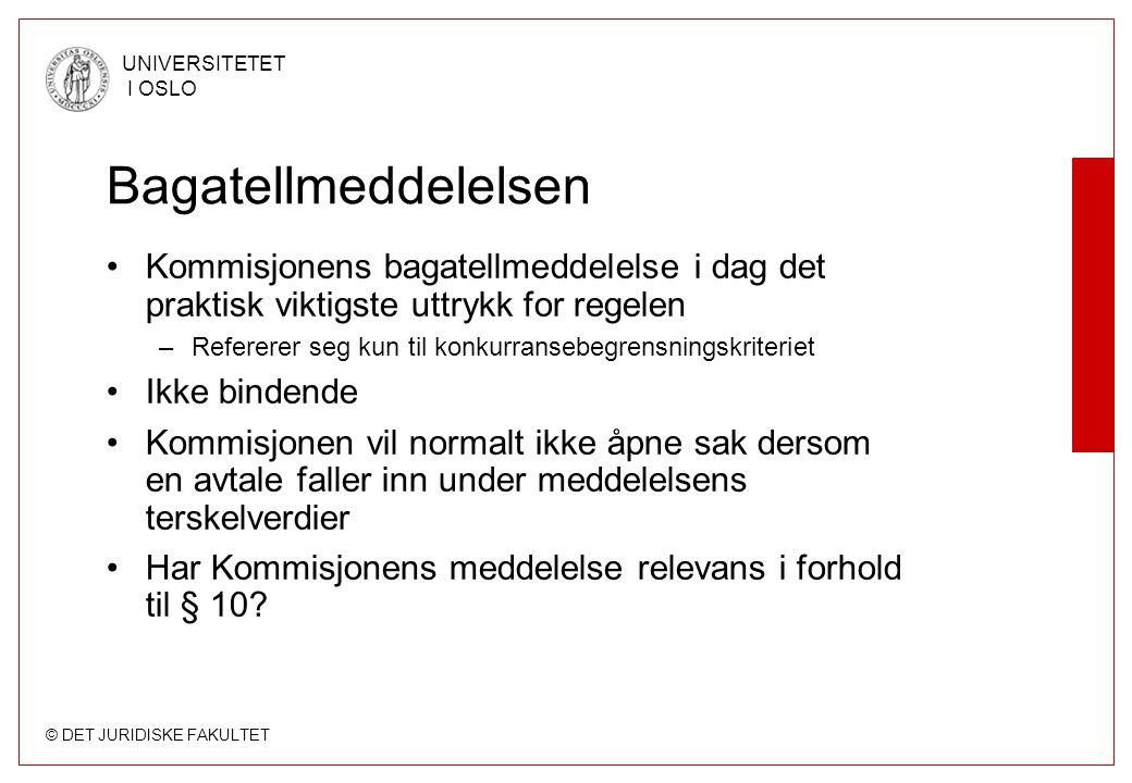 Bagatellmeddelelsen Kommisjonens bagatellmeddelelse i dag det praktisk viktigste uttrykk for regelen.