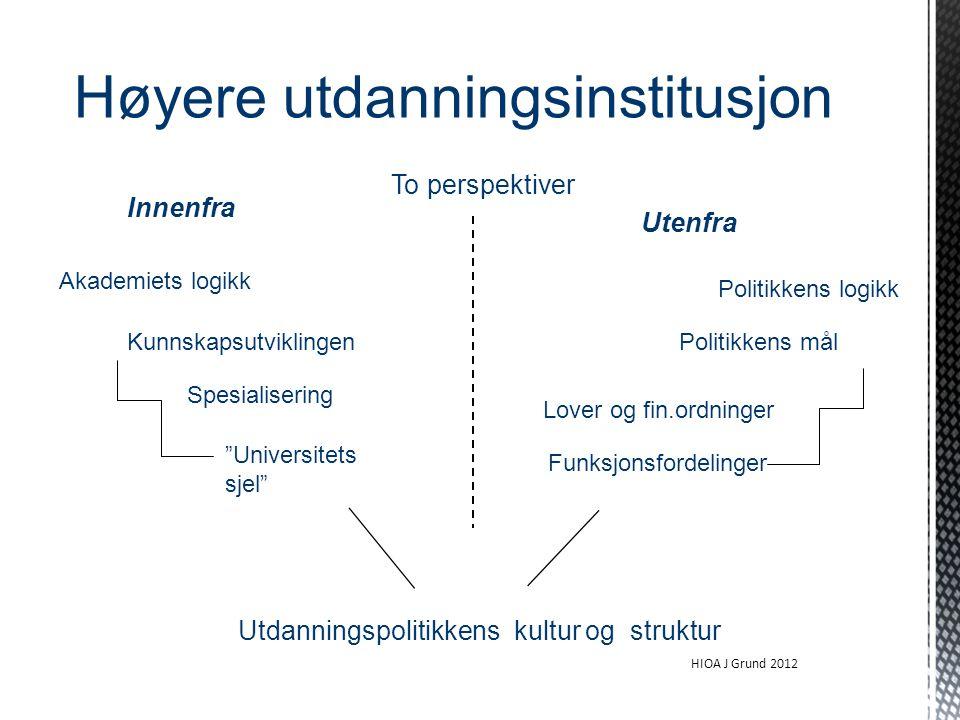 Utdanningspolitikkens kultur og struktur